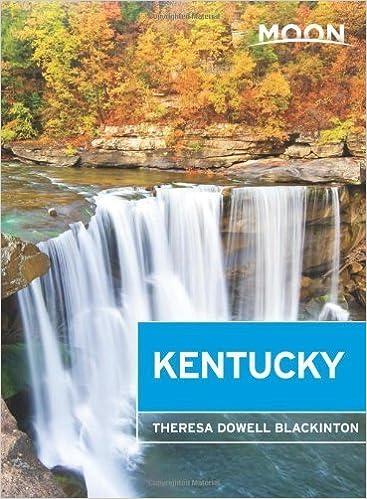 Moon Kentucky (Moon Handbooks) by Theresa Dowell Blackinton (2014-06-03)