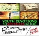 Youth Devotions to Counter Culture: Acts and the General Letters