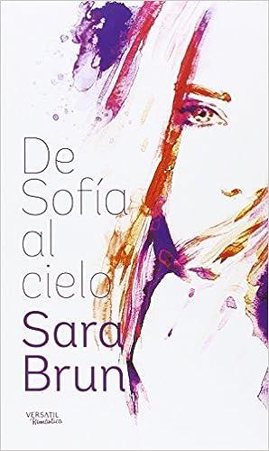 Resultado de imagen de De Sofía al cielo de Sara brun
