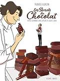 """Afficher """"Secrets du chocolat (Les)"""""""