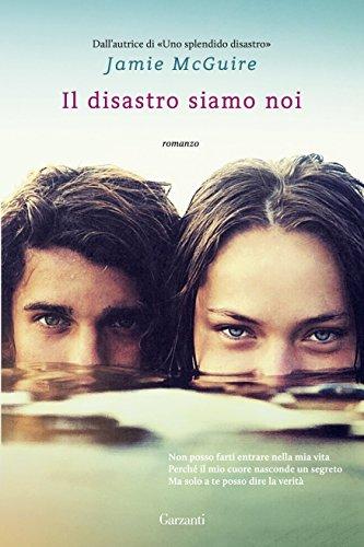 il-disastro-siamo-noi-la-serie-di-uno-splendido-disastro-italian-edition