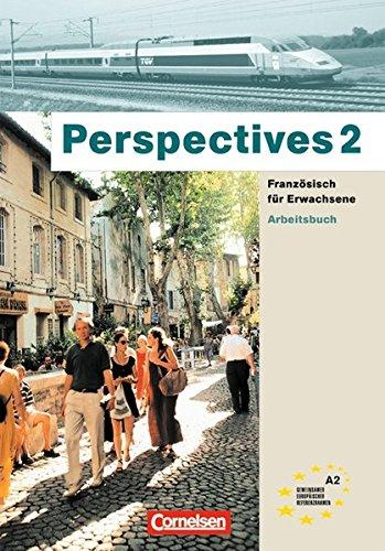 Perspectives - Ausgabe 2002: A2 - Arbeitsbuch: Mit CD