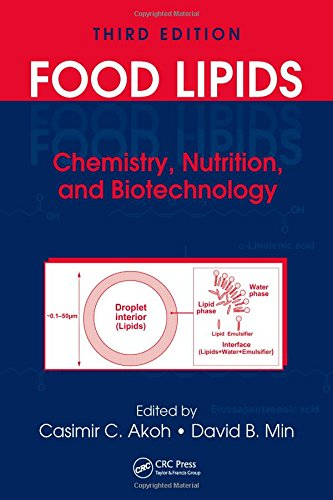 Food Lipids: Chemistry, Nutrition, and Biotechnology,...