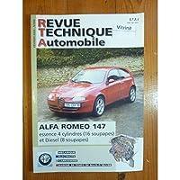 Revue Technique Automobile, n° 658 : ALFA-ROMEO 147 Essence 4 Cylindres 16 soupapes Diesel 8 soupapes