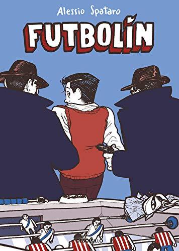 Futbolín (Best Seller | Cómic): Amazon.es: Spataro, Alessio, Ana Ciurans Ferrandiz;: Libros