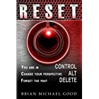 RESET: Control, Alt, Delete (Self-Help Books: Spiritual Growth, Personal Growth, Inspirational, Motivational, Happiness Books) (Volume 2)
