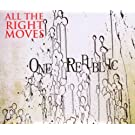 All the Right Moves (2-Track)