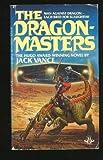 The Dragon Masters, Jack Vance, 0425082741