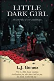 Little Dark Girl, L. Gomez, 149213838X
