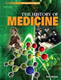 The History of Medicine, Anne Rooney, 1448872286