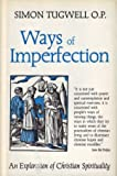 Ways of Imperfection: An Exploration of Christian Spirituality