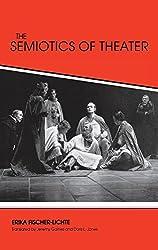 The Semiotics of the Theatre (Advances in Semiotics)