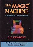 Dewdney, the Magic Machine, A. K. Dewdney, 0716721252