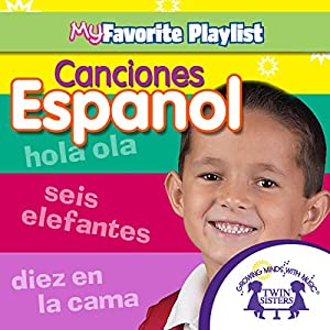 Canciones Espanol [Spanish Songs] Audiobook
