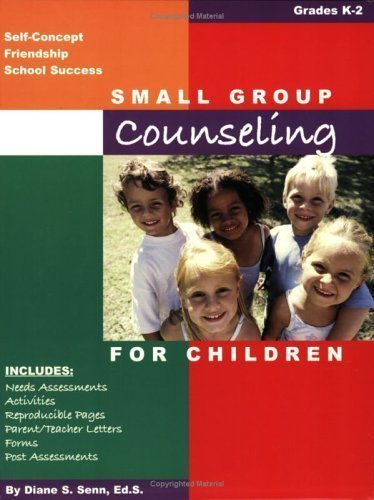 Small Group Counseling for Children K-2 1st (first) Edition by Senn, Diane S. [2004]