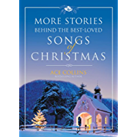 More Stories Behind the Best-Loved Songs of Christmas book cover