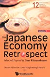 The Japanese Economy in Retrospect, Robert M. Stern, 9814271454