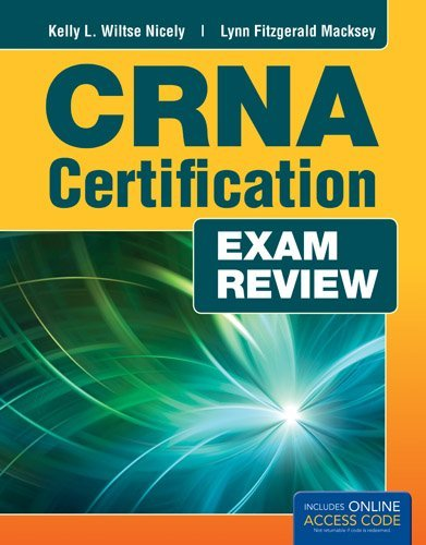 CRNA Certification Exam Review by Kelly L. Wiltse Nicely (2013-03-06)