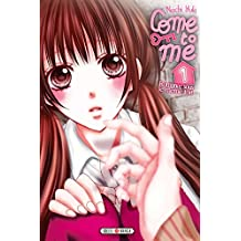 Come to Me T01 (French Edition)