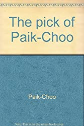 The pick of Paik-Choo