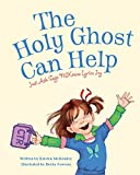 The Holy Ghost Can Help: Just Ask Sage Mckenna Lyrica Joy