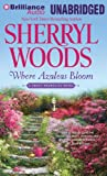 Where Azaleas Bloom (Sweet Magnolias Series)