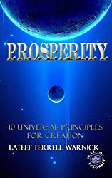 PROSPERITY: The 10 Universal Principles for Creation