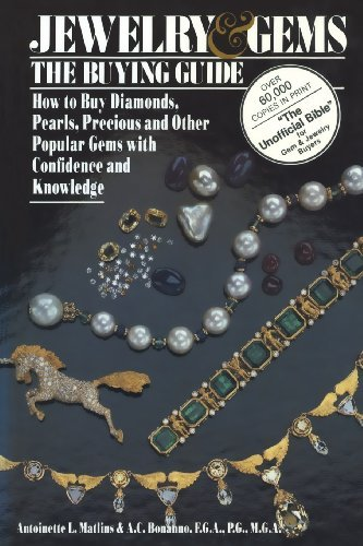 Jewelry and Gems: The Buying Guide [Paperback] [1988] (Author) Antoinette L. Matlins, A. C. Bonanno