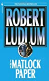 The Matlock Paper, Robert Ludlum, 0553279602