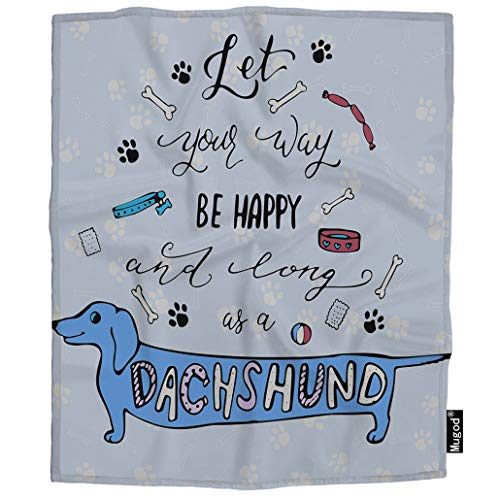 Mugod Dachshund Blanket Let Your Way Be Happy and Long As a Dachshund Quote Fuzzy Soft Cozy Warm Flannel Throw Blankets Decorative for Boys Girls Toddler Baby Dog Cat 40X50 Inch