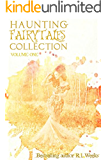 Haunting Fairytales Collection Volume 1 (Haunting Fairy Tales)