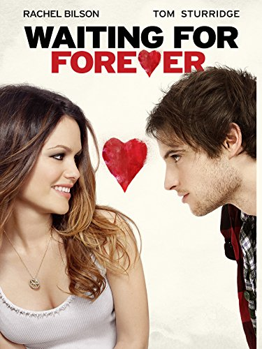 Waiting for Forever Film