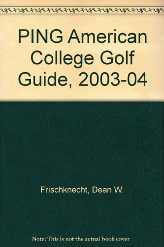 PING American College Golf Guide, 2003-04