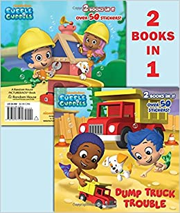 Dump Truck Trouble Lets Build A Doghouse Bubble Guppies PicturebackR Mary Tillworth MJ Illustrations 9780385375269 Amazon Books