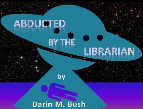 Abducted by the Librarian (A Short Story)