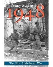 1948: A History of the First Arab-Israeli War