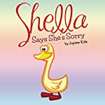 Shella Says She's Sorry |  Jupiter Kids