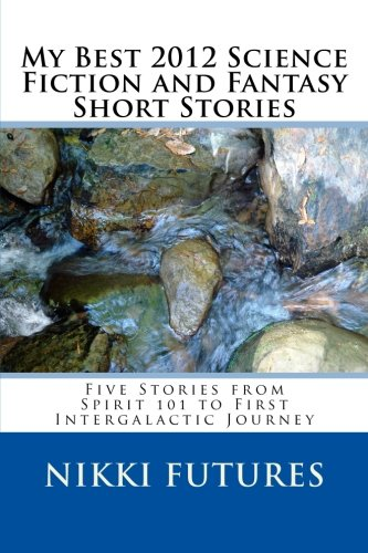 My Best 2012 Science Fiction and Fantasy Short Stories