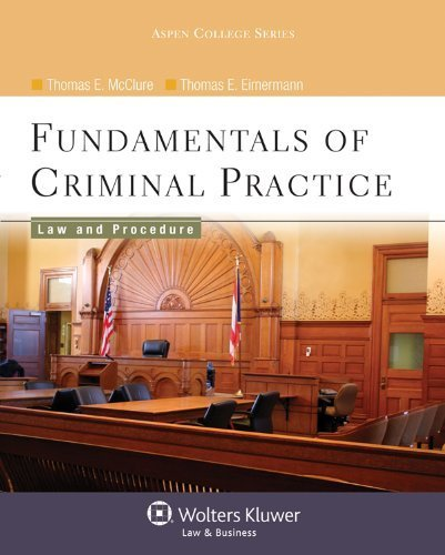 Fundamentals of Criminal Practice: Law and Procedure (Aspen College Series) by Thomas E. McClure - Aspen Mall Shopping