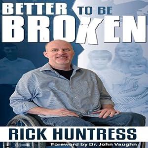 Better to Be Broken Audiobook