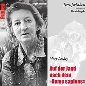 Mary Leakey - Auf der Jagd nach dem Homo sapiens (Frauen - Berufsrisiken) Hörbuch