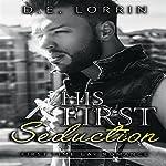 Gay Romance: His First Seduction: His First Time, Book 5 | D.E. Lorrin
