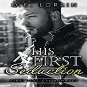 Gay Romance: His First Seduction: His First Time, Book 5 | D.E. Lorrin