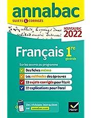 Annales du bac Annabac 2022 Français 1re générale: méthodes & sujets corrigés nouveau bac