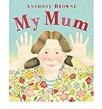 """Afficher """"My Mum"""""""