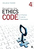 Kyпить Decoding the Ethics Code: A Practical Guide for Psychologists на Amazon.com