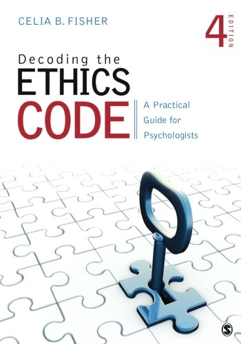 1483369293 - Decoding the Ethics Code: A Practical Guide for Psychologists