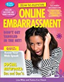 How to Survive Online Embarrassment, Lisa Miles and Xanna Eve Chown, 1477707085