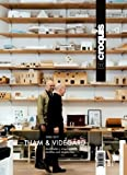 THAM & VIDEGARD, 2005 / 2017: Dualidades y Singularidades / Dualities and Singularities (EL CROQUIS)
