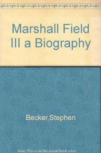 marshall-field-iii-a-biography